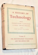 A History of Technology Volume II Mediterranean Civilizations & Middle Ages 1958