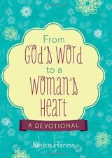 From Gods Word to a Womans Heart: A Devotional by Janice Thompson