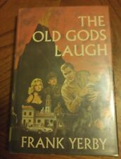 The Old Gods Laugh by Frank Yerby 1964