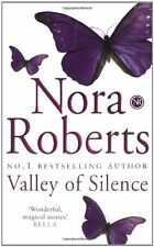 Valley Of Silence: Number 3 in series (Circle Trilogy) By Nora  .9780749936976