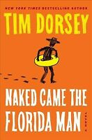 Naked Came the Florida Man, Hardcover by Dorsey, Tim, Like New Used, Free shi...