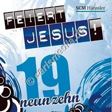 CD: FEIERT JESUS! 19 - Lobpreis - Anbetung - Worship *TOP* *NEU* °CM°