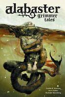 Alabaster Grimmer Tales Hardcover GN Caitlin R Kiernan Greg Ruth Vol 2 New HC NM