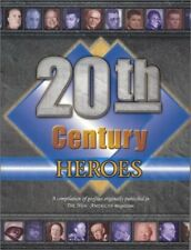 20th Century Heroes: A Compilation of Profiles Ori