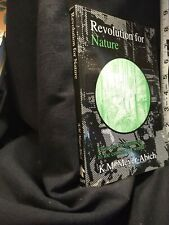 Philosophy and the Environment: Revolution for Nature : From the Environment...