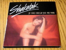 """SHAKATAK - IF YOU COULD SEE ME NOW   7"""" VINYL PS"""