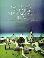 Cut and Assemble an Early New England Village: 12 Authentic Full-Color Building