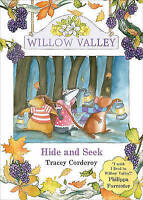 Corderoy, Tracey, Hide and Seek (Willow Valley), Very Good Book