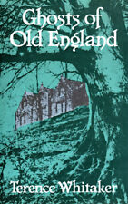 Ghosts of Old England by Terence W. Whitaker (Hardback, 1987)
