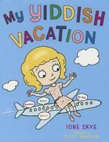 My Yiddish Vacation  VeryGood