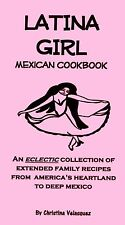 LATINA GIRL Mexican COOKBOOK tex/mex SALSAS & MORE!*!*!