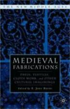 Medieval Fabrications : Dress, Textiles, Clothwork, and Other Cultural Imagining