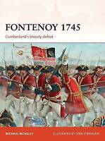Fontenoy 1745: Cumberland's bloody defeat (Campaign) by McNally, Michael, NEW Bo
