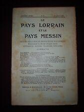 Le Pays lorrain et le Pays messin - N°8 1909