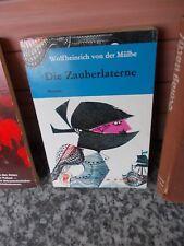 Die Zauberlaterne, ein Roman von Wolfheinrich von der Mülbe