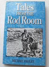 Tales from the Rod room by Michael Paulet Hardback 1994 Fishing tales Illustrate