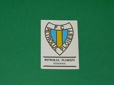 PANINI FOOTBALL CLUBS 1975 N°246 FC PETROLUL PLOESTI ROMANIA BADGE ECUSSON