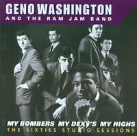GENO WASHINGTON - My Bombers My Dexys My Highs [60's STUDIO][2xCD 1998] 60's/Mod