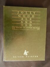 Jolly Good Ale and Old The History Of Coopers Brewery 1862-1987