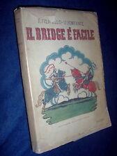 Il bridge è facile / F. Filipello, U. Bonfante