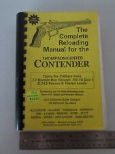 Complete Reloading Manual for Thompson Center Contenter Pistol 36 Calibers 2000