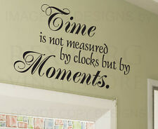 Wall Decal Sticker Quote Vinyl Art Lettering Graphic Moments Measure Time IN55
