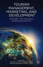 Tourism Management, Marketing, and Development : The Importance of Networks...