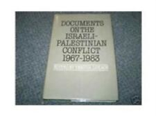 Documents on the Israeli-Palestinian Conflict 1967-1983 by Lukacs, Yehuda