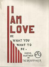 L11 I am love be what you want to be Poems Dreammaker In inglese