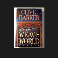 Weave-World by Clive Barker a hardcover book novel FREE SHIPPING WeaveWorld