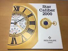 New - Book Libro Livre - PATEK PHILIPPE Geneve - STAR CALIBER 2000 - Spanish