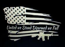 United We Stand Disarmed We Fall Flag Gun Sticker Vinyl Decal 2nd Amendment