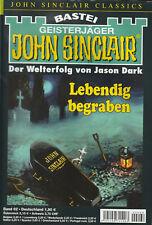 JOHN SINCLAIR CLASSICS Nr. 62 - Lebendig begraben - Jason Dark