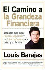 El Camino a la Grandeza Financiera: Los 10 Pasos P