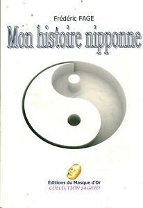 Livre mon histoire nipponne Frédéric Fage éditions du masque d'or 2013 book