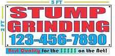 STUMP GRINDING w CUSTOM PHONE Banner Sign 2x5