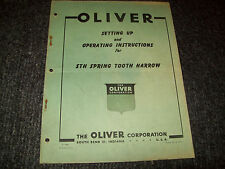OLIVER STH SPRING TOOOTH HARROW SETTING UP AND OPERATING INSTRUCTIONS MANUAL