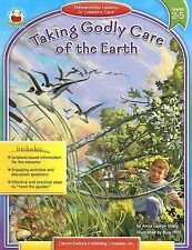 C Taking Godly Care of the Earth, Grades 2-5 by Anna Layton Sharp (2005, Paperb