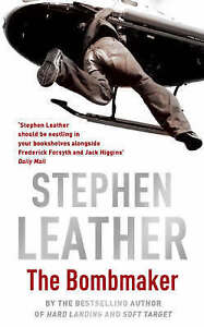 The Bombmaker Stephen Leather BEST SELLING AUTHOR Post Discount In Store