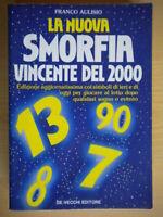 La nuova smorfia vincente del 2000 Aulisio sogni numeri vincere lotto sogno 46