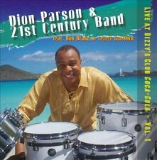 Live at Dizzy's Club Coca-Cola, Vol. 1 by 21st Century Band/Dion Parson & CD