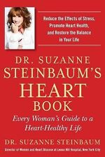 Dr. Suzanne Steinbaum's Heart Book: Every Woman's Guide to a