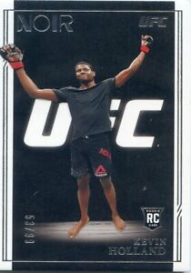 2021 PANINI UFC CHRONICLES NOIR #/99 ROOKIE RC KEVIN HOLLAND NO. 324