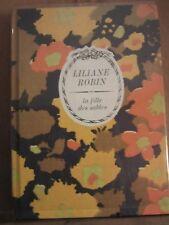 "Liliane Robin: La fille des sables/ Tallandier ""Arc-en-Ciel"", 1979"