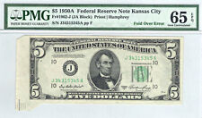 1950A $5 DOLLAR FR. 1962-J Kansas City Priest Humphrey FOLDOVER  65 EPQ PMG