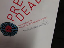 (Very Good) PRETTY DEADLY, ANEW WORK BY MICHAEL BRENNAND-WOOD.   SIGNED,MICHAEL