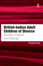 NEW - British-Indian Adult Children of Divorce: Context, Impact and Coping