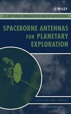 JPL Deep-Space Communications and Navigation: Spaceborne Antennas for...