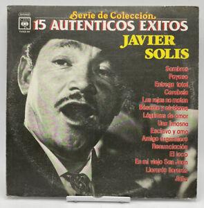 """JAVIER SOLIS""""-15 AUTENTICOS EXITOS""""-33 RPM LP-CBS 1035 Record Vg+ 12"""""""