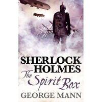 (Good)-Sherlock Holmes - The Spirit Box (Paperback)-George Mann-1781160023